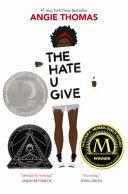 The hate u give / Angie Thomas.