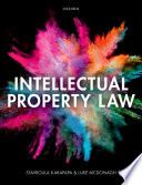 """Intellectual Property Law"" by Stavroula Karapapa, Luke McDonagh"