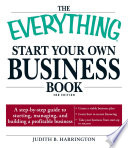 The Everything Start Your Own Business Book Book