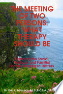 THE MEETING OF TWO PERSONS  WHAT THERAPY SHOULD BE
