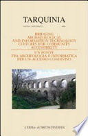 Bridging archaeological and information technology cultures for community accessibility