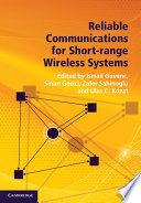 Reliable Communications for Short Range Wireless Systems