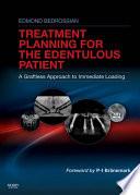 Implant Treatment Planning for the Edentulous Patient   E Book