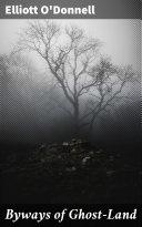 Byways of Ghost-Land Pdf/ePub eBook