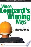 Vince Lombardi s Winning Ways