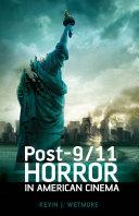 Post-9/11 Horror in American Cinema ebook