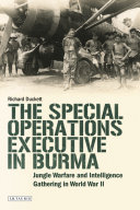 The Special Operations Executive  SOE  in Burma