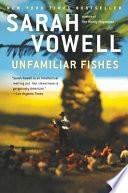 Unfamiliar Fishes Book