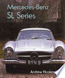 Mercedes SL Series  : The Complete Story