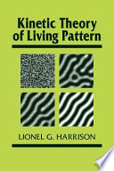 Kinetic Theory of Living Pattern Book PDF