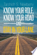 Know Your Role Know Your Road And Stay In Your Lane
