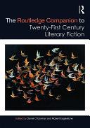 The Routledge Companion to Twenty First Century Literary Fiction