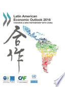Latin American Economic Outlook 2016 Towards A New Partnership With China