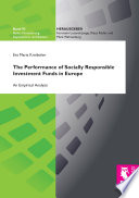 The Performance of Socially Responsible Investment Funds in Europe
