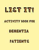 List It  Activity Book for Dementia Patients