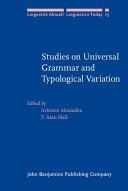 Studies on Universal Grammar and Typological Variation