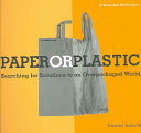 Paper Or Plastic Book