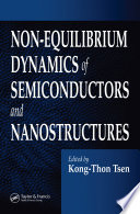 Non Equilibrium Dynamics Of Semiconductors And Nanostructures