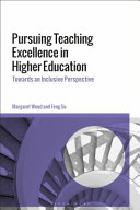 Pursuing Teaching Excellence in Higher Education