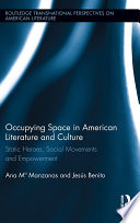 Occupying Space In American Literature And Culture