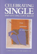 Celebrating Single and Getting Love Right
