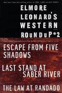 Elmore Leonard s Western Roundup  2 Book