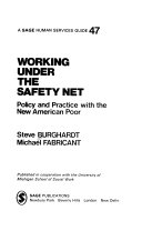 Working Under the Safety Net