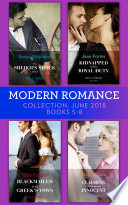 Modern Romance Collection June 2018 Books 5 8 The Sheikh S Shock Child Kidnapped For His Royal Duty Blackmailed By The Greek S Vows Claiming His Pregnant Innocent