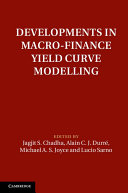 Developments in Macro Finance Yield Curve Modelling