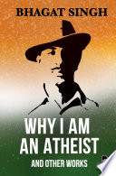 Why I Am An Atheist And Other Works Book PDF
