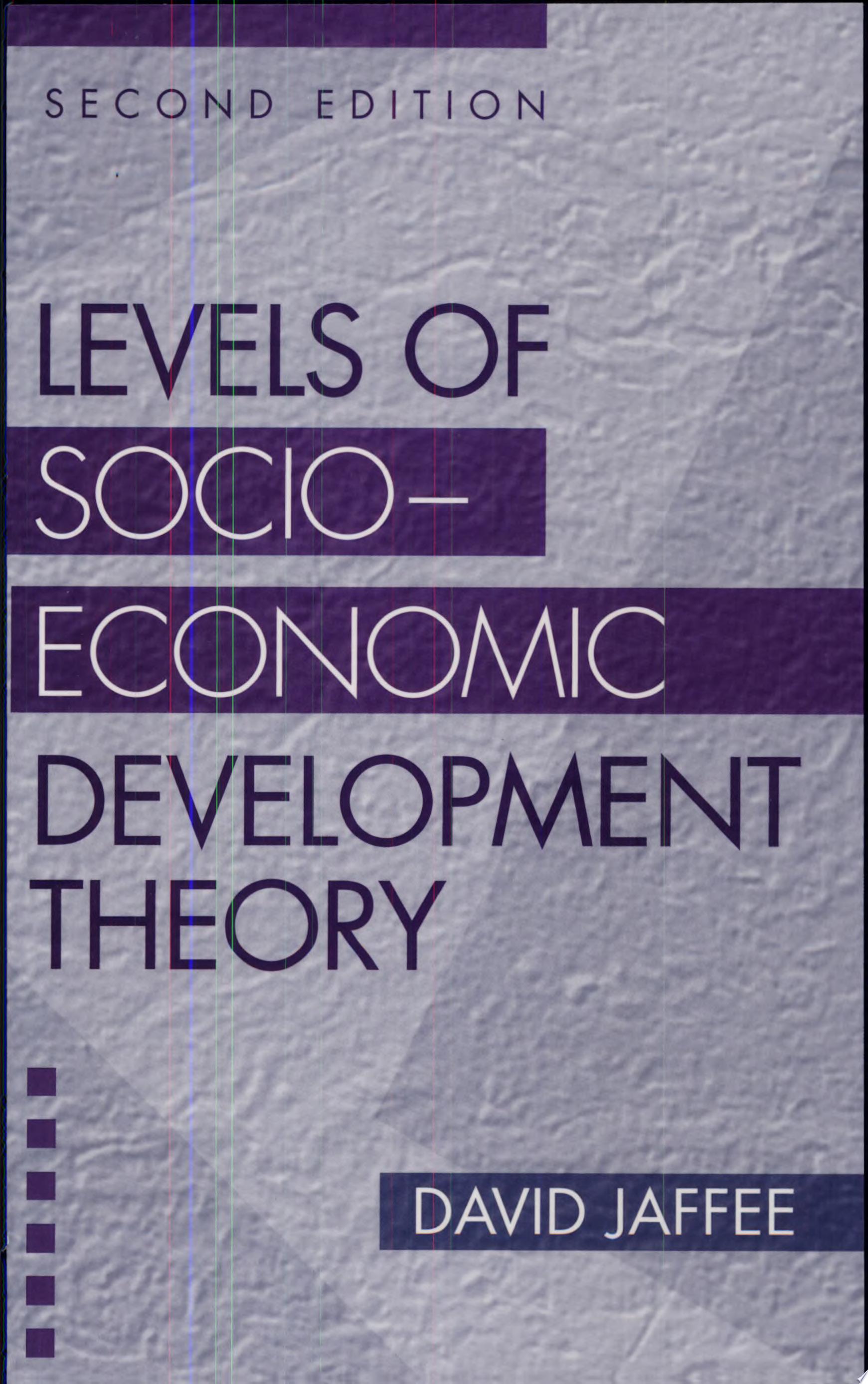Levels of Socio economic Development Theory