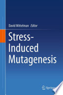 Stress Induced Mutagenesis Book