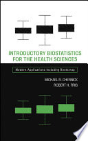 Introductory Biostatistics for the Health Sciences