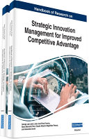Handbook of Research on Strategic Innovation Management for Improved Competitive Advantage