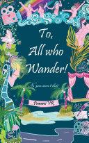 To, All Who Wander! [Pdf/ePub] eBook