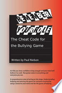 Remember Your Role: The Cheat Code for the Bullying Game.