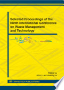 Selected Proceedings Of The Ninth International Conference On Waste Management And Technology Book PDF