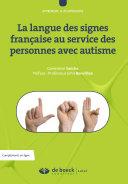 La langue des signes françaises au service des personnes avec autisme