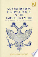 An Orthodox Festival Book In The Habsburg Empire