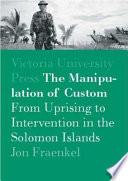 The Manipulation of Custom Book