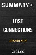 Summary of Lost Connections  Uncovering the Real Causes of Depression   And the Unexpected Solutions  Trivia Quiz for F