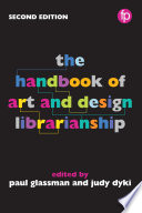 The Handbook Of Art And Design Librarianship Book PDF