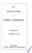 The Poetical Works of James Thomson  James Beattie  Gilbert West and John Bampfylde     New edition