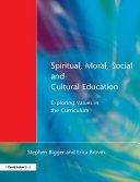 Spiritual  Moral  Social    Cultural Education