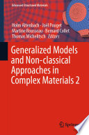 Generalized Models and Non classical Approaches in Complex Materials 2