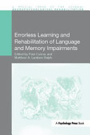 Errorless Learning And Rehabilitation Of Language And Memory Impairments Book PDF