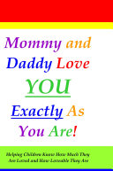 Mommy Loves You Exactly As You Are
