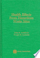Health Effects and Hazardous Waste Sites