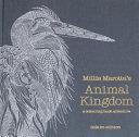 Millie Marotta s Animal Kingdom Deluxe Edition