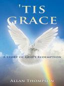 Tis Grace
